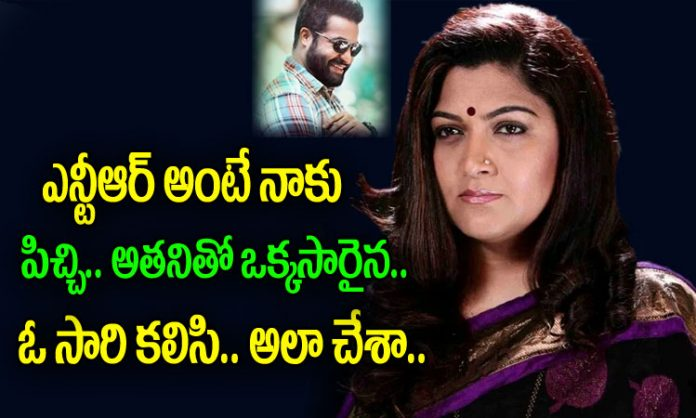 Kushboo Favorite Actor In Tollywood Is Jr NTR
