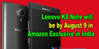 Lenovo K8 Note will be by August 9 in Amazon Exclusive in India
