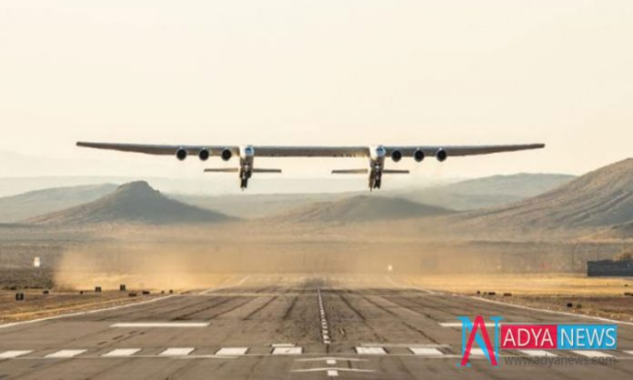Successfully Tested The world's Biggest Aircraft from California