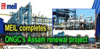 MEIL completes ONGC's Assam renewal project