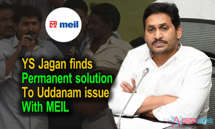 YS Jagan finds permanent solution to Uddanam issue With MEIL