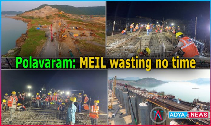 Polavaram: MEIL wasting no time