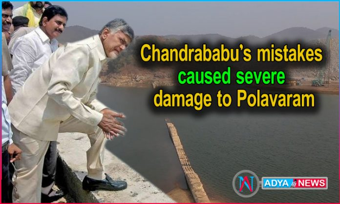 Chandrababu's mistakes caused severe damage to Polavaram